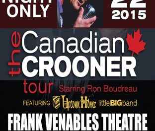 Chronicle proud to sponsor Canadian Crooner tour stop in Oliver