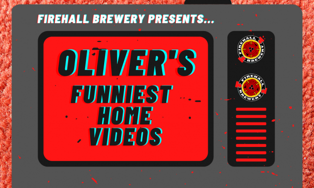 Brewery seeking Oliver's Funniest Home Videos